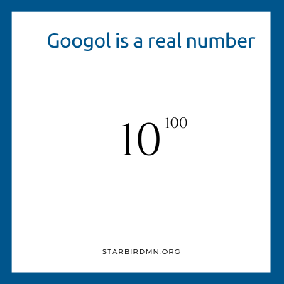 Googol is a real number
