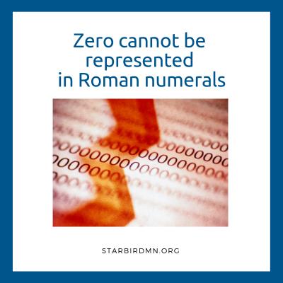 zero has no roman numeral